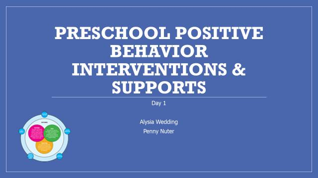 PP Slide Preschool Positive Behavior Interventions & Supports